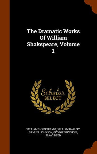 9781346309088: The Dramatic Works Of William Shakspeare, Volume 1