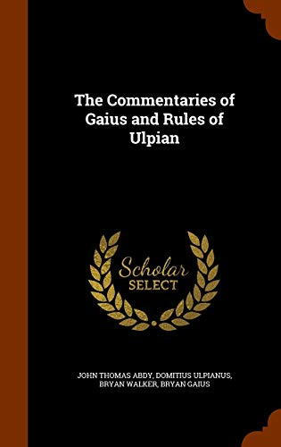 9781346310176: The Commentaries of Gaius and Rules of Ulpian