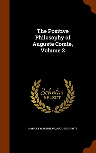 9781346312965: The Positive Philosophy of Auguste Comte, Volume 2