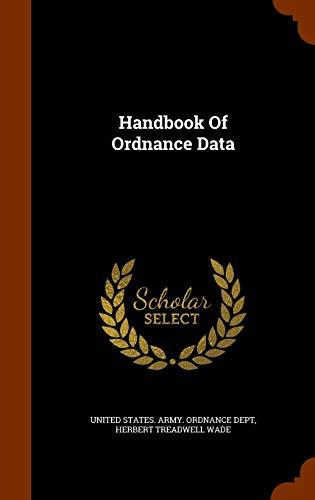 9781346314426: Handbook Of Ordnance Data