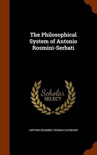 9781346339016: The Philosophical System of Antonio Rosmini-Serbati
