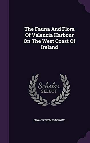 9781346391977: The Fauna And Flora Of Valencia Harbour On The West Coast Of Ireland