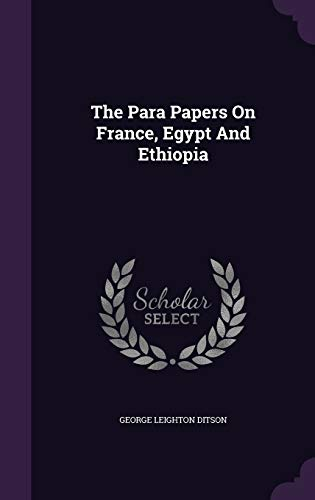 9781346427584: The Para Papers On France, Egypt And Ethiopia