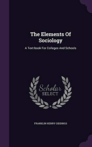 9781346428093: The Elements Of Sociology: A Text-book For Colleges And Schools