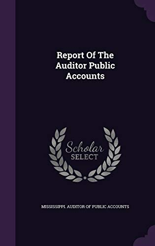 9781346432939: Report Of The Auditor Public Accounts