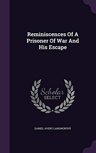 9781346435008: Reminiscences Of A Prisoner Of War And His Escape
