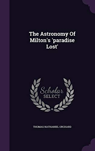 9781346449234: The Astronomy Of Milton's 'paradise Lost'