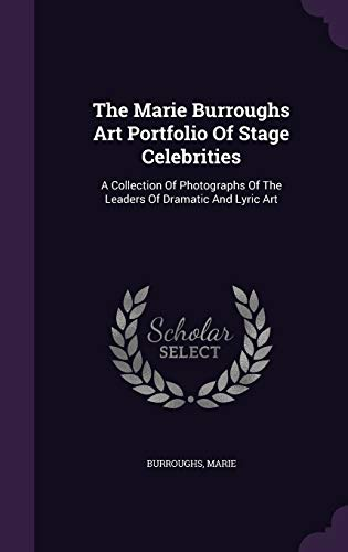 The Marie Burroughs Art Portfolio of Stage: Burroughs Marie
