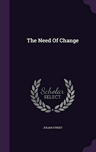 9781346469010: The Need Of Change
