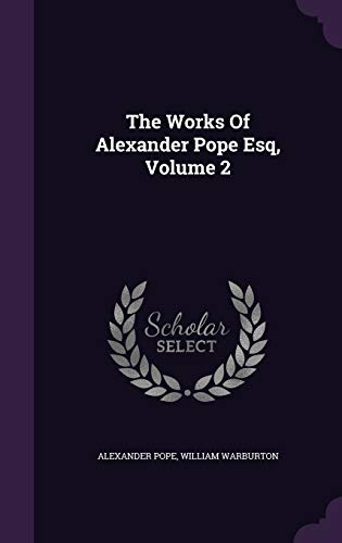 9781346471860: The Works Of Alexander Pope Esq, Volume 2