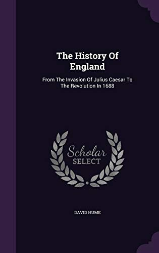 9781346486420: The History Of England: From The Invasion Of Julius Caesar To The Revolution In 1688