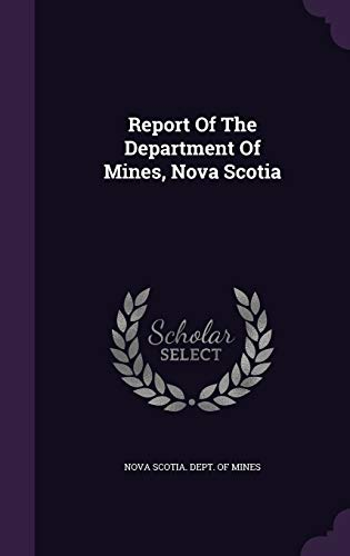 9781346492964: Report Of The Department Of Mines, Nova Scotia