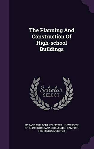 9781346497884: The Planning And Construction Of High-school Buildings