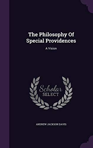 9781346523781: The Philosophy Of Special Providences: A Vision