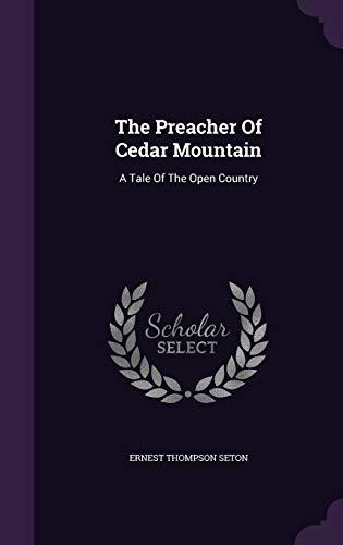 9781346541426: The Preacher Of Cedar Mountain: A Tale Of The Open Country