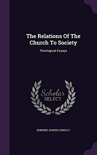 9781346558301: The Relations Of The Church To Society: Theological Essays