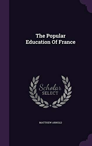 9781346578491: The Popular Education Of France