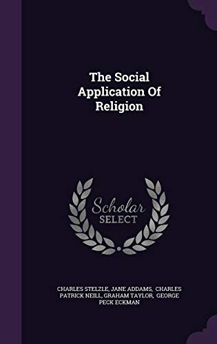 9781346587295: The Social Application Of Religion