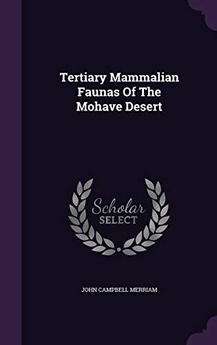 9781346590691: Tertiary Mammalian Faunas Of The Mohave Desert