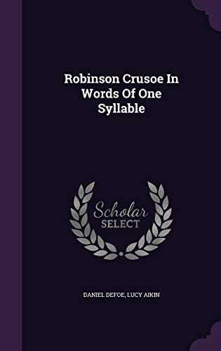 9781346614861: Robinson Crusoe In Words Of One Syllable