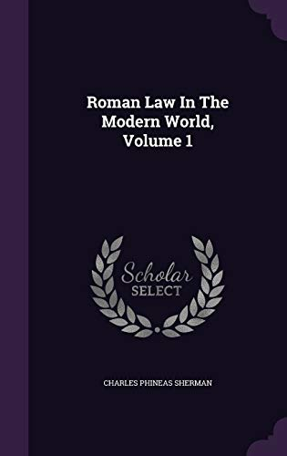 9781346616834: Roman Law In The Modern World, Volume 1