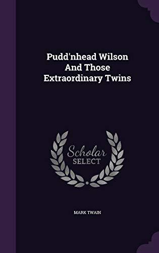 9781346622224: Pudd'nhead Wilson And Those Extraordinary Twins