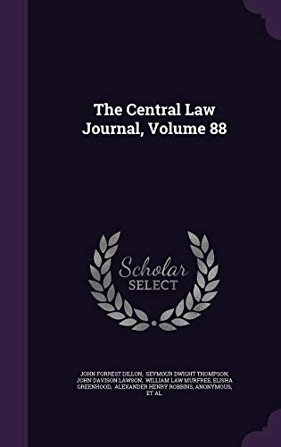 9781346648033: The Central Law Journal, Volume 88