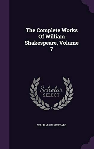9781346651415: The Complete Works Of William Shakespeare, Volume 7