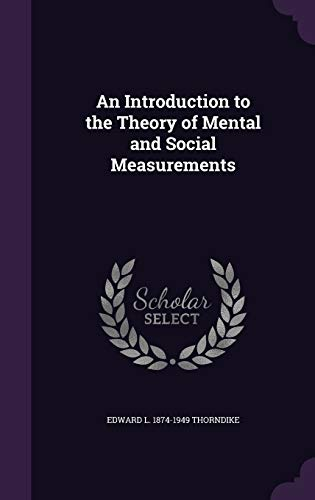 9781346654065: An Introduction to the Theory of Mental and Social Measurements