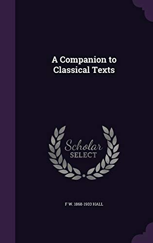 9781346663326: A Companion to Classical Texts