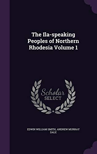9781346669403: The Ila-speaking Peoples of Northern Rhodesia Volume 1