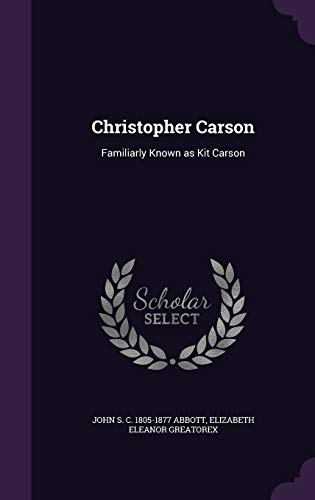 9781346677866: Christopher Carson: Familiarly Known as Kit Carson