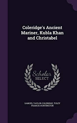9781346679617: Coleridge's Ancient Mariner, Kubla Khan and Christabel