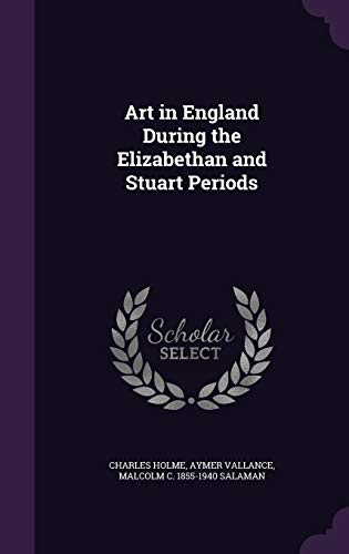 9781346683706: Art in England During the Elizabethan and Stuart Periods