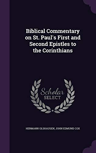 9781346686561: Biblical Commentary on St. Paul's First and Second Epistles to the Corinthians