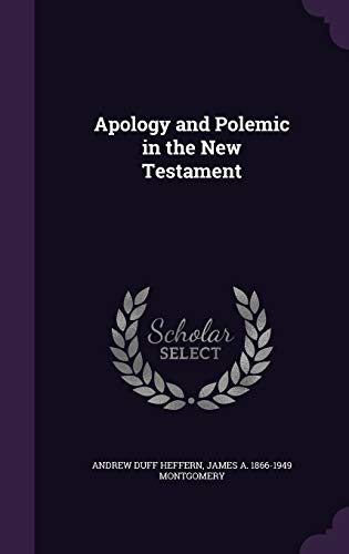 9781346710167: Apology and Polemic in the New Testament