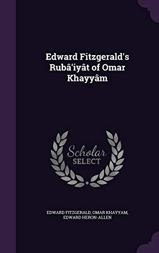9781346712321: Edward Fitzgerald's Rubâ'iyât of Omar Khayyâm