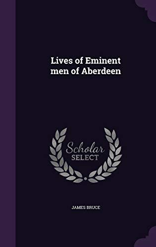 9781346723693: Lives of Eminent men of Aberdeen