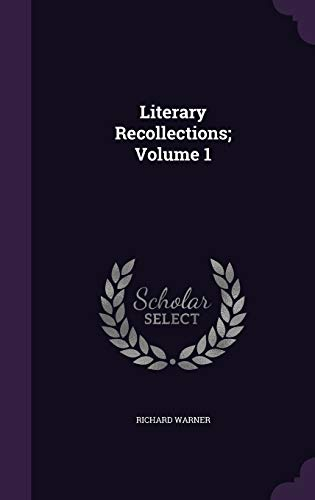 9781346725246: Literary Recollections; Volume 1