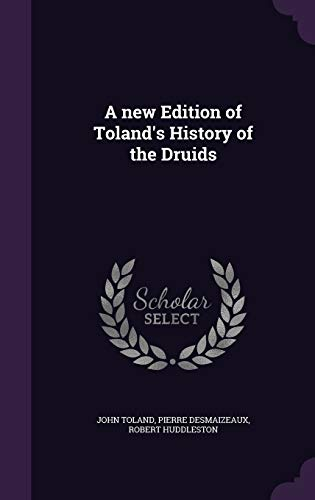 9781346727288: A new Edition of Toland's History of the Druids