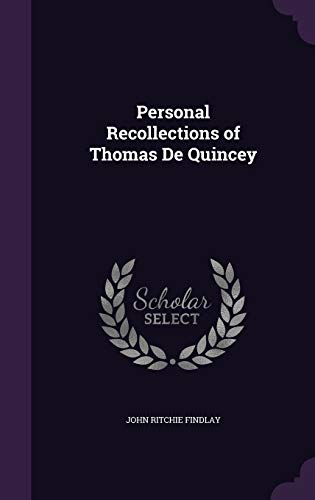 9781346731940: Personal Recollections of Thomas De Quincey