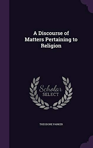 9781346736037: A Discourse of Matters Pertaining to Religion