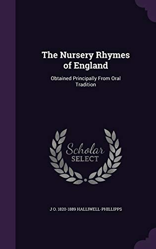 9781346753348: The Nursery Rhymes of England: Obtained Principally From Oral Tradition