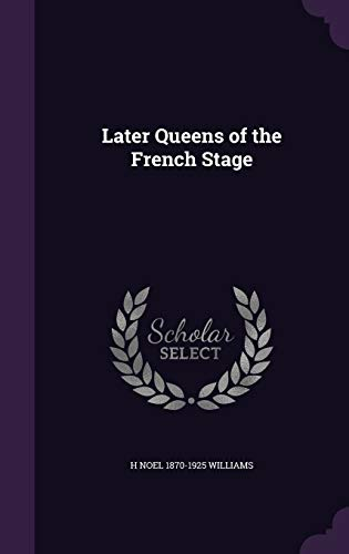 9781346797793: Later Queens of the French Stage
