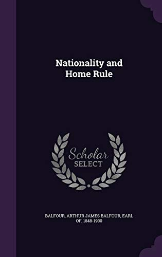 9781346827919: Nationality and Home Rule