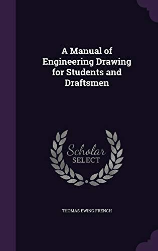 9781346834269: A Manual of Engineering Drawing for Students and Draftsmen