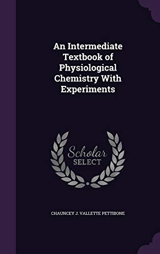 9781346838687: An Intermediate Textbook of Physiological Chemistry With Experiments