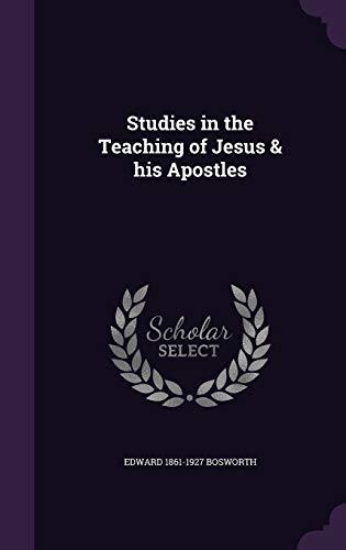 9781346865485: Studies in the Teaching of Jesus & his Apostles
