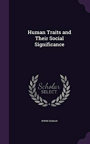 9781346870458: Human Traits and Their Social Significance