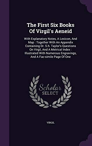 The First Six Books of Virgil s